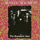 Beasts Of Bourbon - The Axemans Jazz