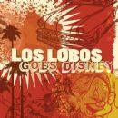 Los Lobos - Los Lobos Goes Disney