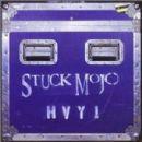 Stuck Mojo - HVY1