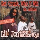 Lil Jon & the East Side Boyz Album - Get Crunk Who U Wit Da Album