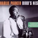 Charlie Parker - Bird's Nest