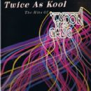 Twice As Kool (The Hits Of Kool & The Gang)