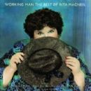 Working Man - The Best Of Rita Macneil