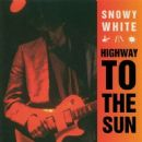 Snowy White - Highway To The Sun