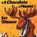 A Chocolate Moose for Dinner - 230 x 320