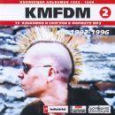 KMFDM (2) 1992-1996