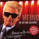 Heino - Es ist nie zu spät
