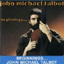 John Michael Talbot - Beginnings