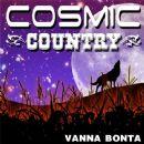 Vanna Bonta - Cosmic Country (feat. Dave Kline)