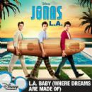 The Jonas Brothers Album - L.A. Baby (Where Dreams Are Made Of)