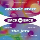 Back To Back - Atlantic Starr and the Jets