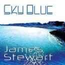 James Stewart - Sky Blue