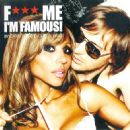 F*** Me I'm Famous Ibiza Mix '08