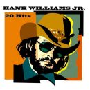 Hank Williams Jr. (20) Hits