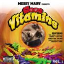 Messy Marv Album - Messy Marv presents Goon Vitamins Vol.1