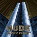 Nude Album - Plastic Planet