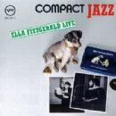 Compact Jazz: Ella Fitzgerald Live