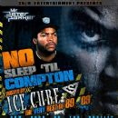No Sleep 'Til Compton (The Very Best Of 89-09)