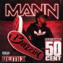 Mann - Buzzin Remix