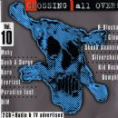 Crossing All Over! Volume 10