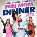 Fun Mom Dinner (2017) - 454 x 643