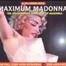 Maximum Madonna: The Unauthorised Biography Of Madonna