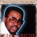 Willie Clayton Album - Willie Clayton's Greatest Hits - Midnight Doctor