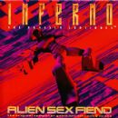 Alien Sex Fiend - Inferno: The Odyssey Continues