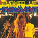 Parliament Album - Funked Up: The Very Best Of Parliament