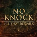 All That Remains - No Knock