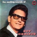 The Exciting Sounds Of Roy Orbison