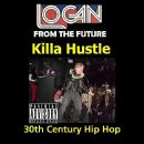 Logan Album - Killa Hustle - Single