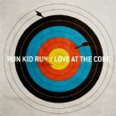 Run Kid Run - Love at the Core