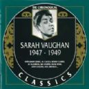 The Chronological Classics: Sarah Vaughan 1947-1949
