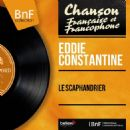 Eddie Constantine - Le scaphandrier (Mono Version)