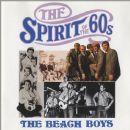 The Spirit of the 60s: The Beach Boys
