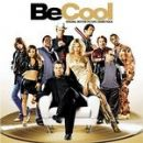 Soundtrack Album - Be Cool [SOUNDTRACK]