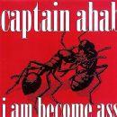 Captain Ahab Album - I Am Become Ass