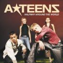 A*Teens - Halfway Around The World