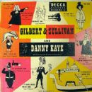 Danny Kaye Sings Gilbert and Sullivan