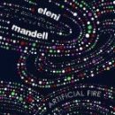 Eleni Mandell Album - Artificial Fire