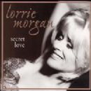 Lorrie Morgan - Secret Love