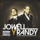 Jowell Y Randy - Los Más Sueltos del Reggaetón