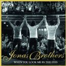 The Jonas Brothers Album - When You Look Me In The Eyes