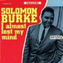 Solomon Burke - I Almost Lost My Mind