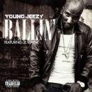 Young Jeezy - Ballin'