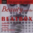The Swingle Singers - Beauty and the Beatbox