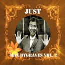 Max Bygraves - Just Max Bygraves, Vol. 2