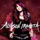 Allison Iraheta - Just Like You