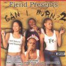 Fiend - Can I Burn? 2